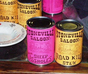 Canned Delicacies at Stoneville Saloon - Alzada, Montana