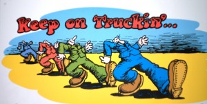 Keep On Truckin' Poster at Ra66it Ranch
